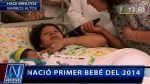 Primer bebe del 2014 nació con un peso de más de 4 kilos y midió 53 cm. - Noticias de pedro mascaro