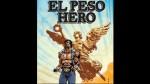 Peso Hero: un poderoso superhéroe hispano - Noticias de flash gordon