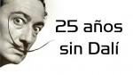 Recordamos a Salvador Dalí a 25 años de su muerte - Noticias de mi bella genio