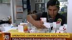 Medicina adulterada e ilegal decomisada en el Cercado de Lima - Noticias de digemid