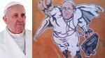 "Papa Francisco: ""Pintarme como Superman me resulta ofensivo"" - Noticias de francisco superman"